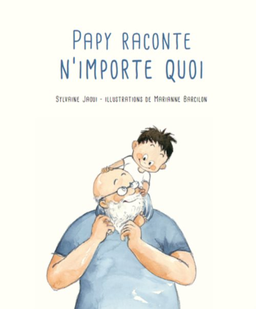 Papy raconte n'importe quoi