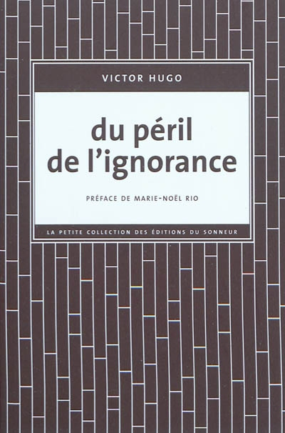 Du péril de l'ignorance