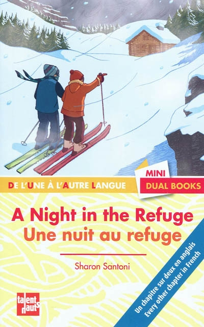 A night in the refuge - une nuit au refuge