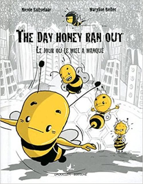 Le jour où le miel a manqué - The day honey ran out