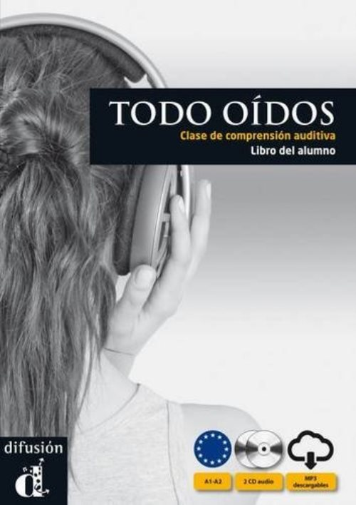 Todo oidos : Clase de comprension auditiva (2CD audio)