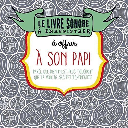 Le Livre Sonore 224 Enregistrer 224 Offrir En Cadeau De border=